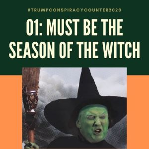 #Trumpconspiracycounter2020